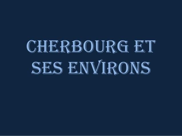 Cherbourg et ses environs