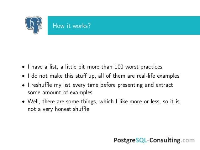 PostgreSQL worst practices, version FOSDEM PGDay 2017 by Ilya Kosmodemiansky Slide 3