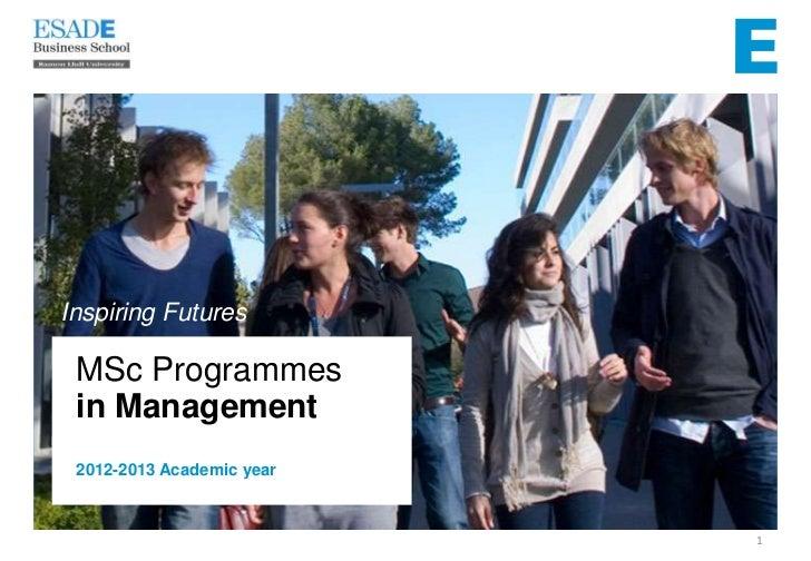 Inspiring Futures MSc Programmes in Management 2012-2013 Academic year                           1