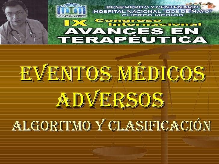 ALGORITMO Y CLASIFICACIÓN EVENTOS MÉDICOS  ADVERSOS