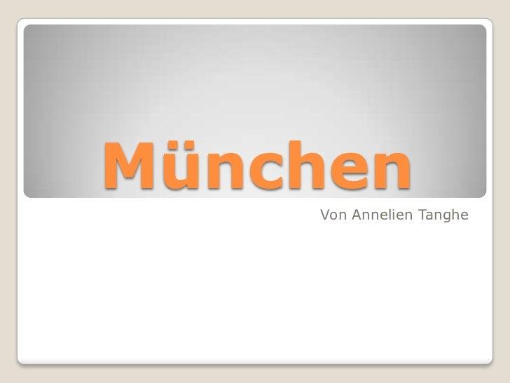 München<br />Von AnnelienTanghe<br />