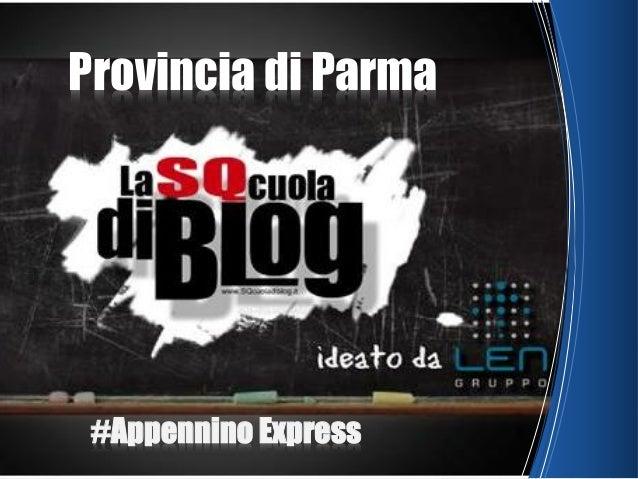 Provincia di Parma #Appennino Express
