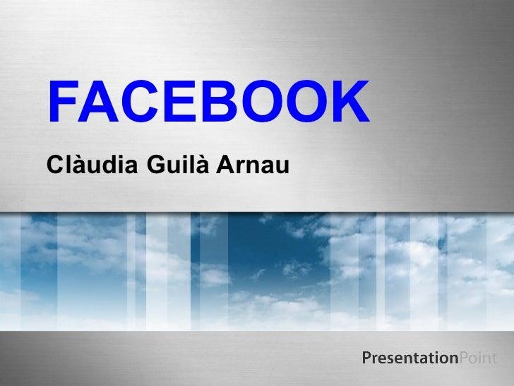 FACEBOOKClàudia Guilà Arnau