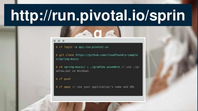 http://run.pivotal.io/sprin g 1