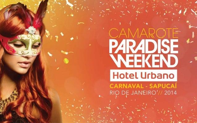 Paradise Weekend O Festival  Considerado o festival de musica eletrônica mais exclusivo do Mundo. O Paradise Weekend, leva...