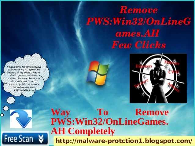Remove                                            PWS:Win32/OnLineG                                                 ames....