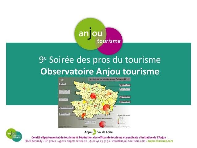 9e Soirée des pros du tourisme Observatoire Anjou tourisme