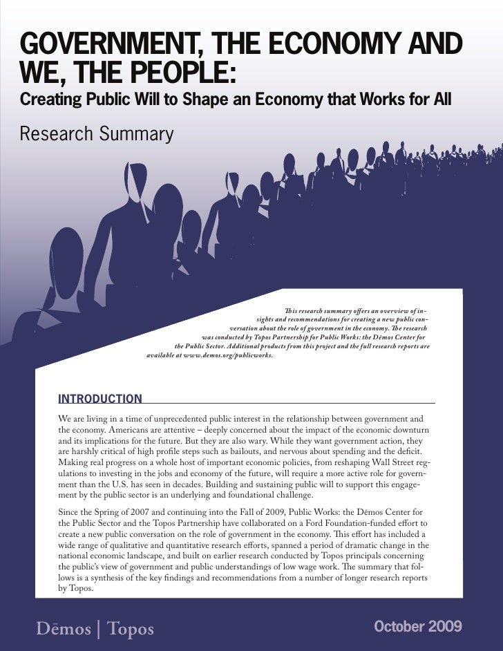 GOVERNMENT, THE ECONOMY AND WE, THE PEOPLE: Creating Public Will to Shape an Economy that Works for All  Research Summary ...