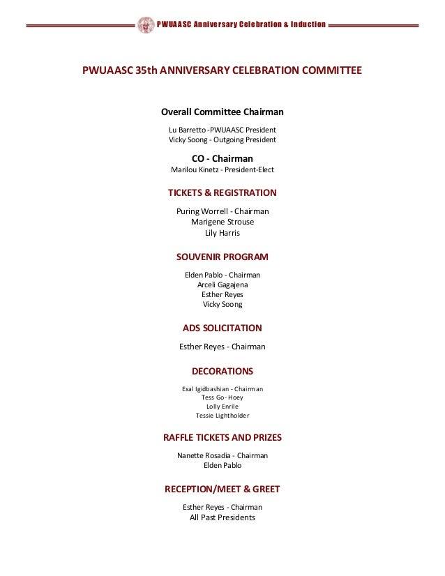 PWUAASC Anniversary Celebration & Induction PWUAASC 35th ANNIVERSARY CELEBRATION COMMITTEE Overall Committee Chairman Lu B...