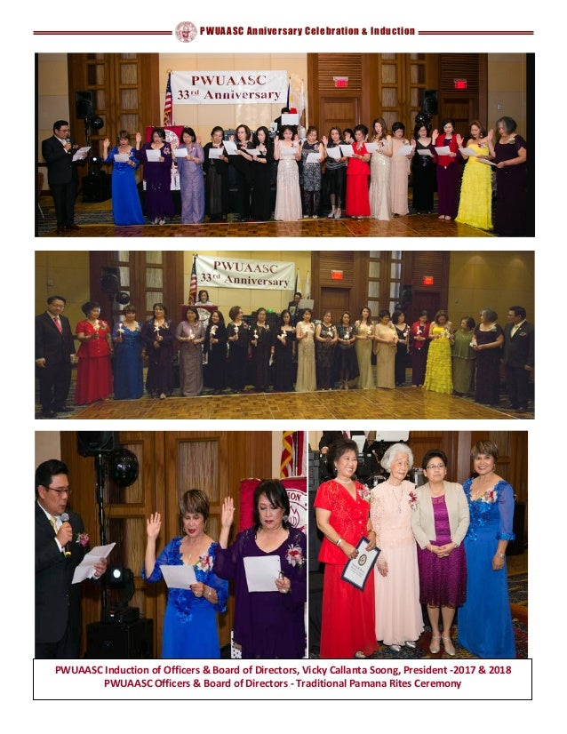 PWUAASC Anniversary Celebration & Induction PWUAASC Induction of Officers & Board of Directors, Vicky Callanta Soong, Pres...