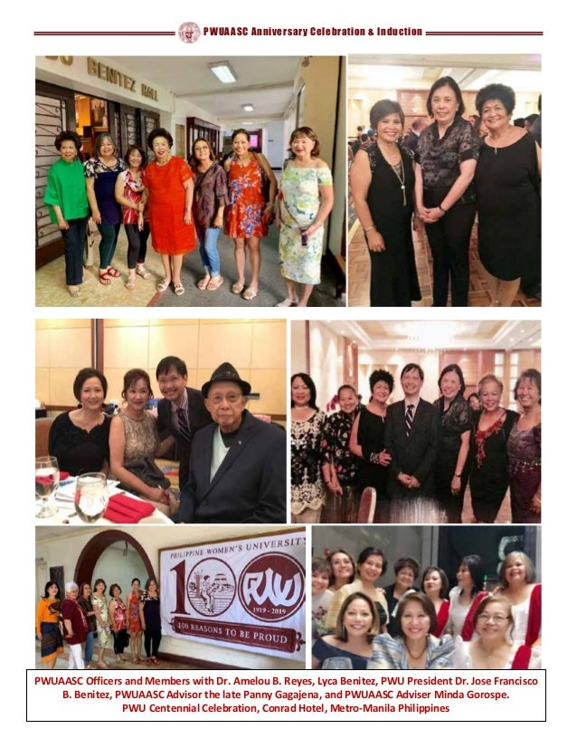 PWUAASC Anniversary Celebration & Induction PWUAASC Officers and Members with Dr. Amelou B. Reyes, Lyca Benitez, PWU Presi...