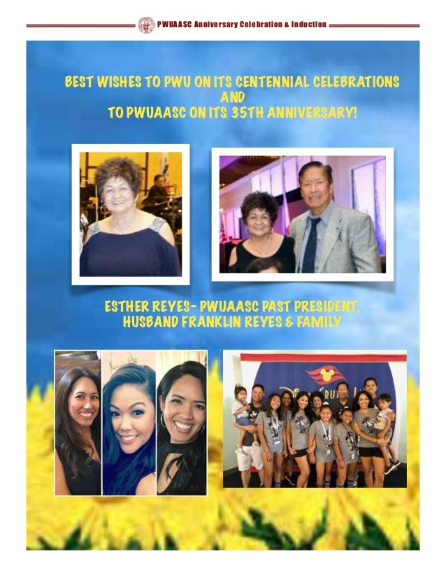 PWUAASC Anniversary Celebration & Induction BEST WISHES TO PWU ON ITS CENTENNIAL CELEBRATIONS AND TO PWUAASC ON ITS 35TH A...