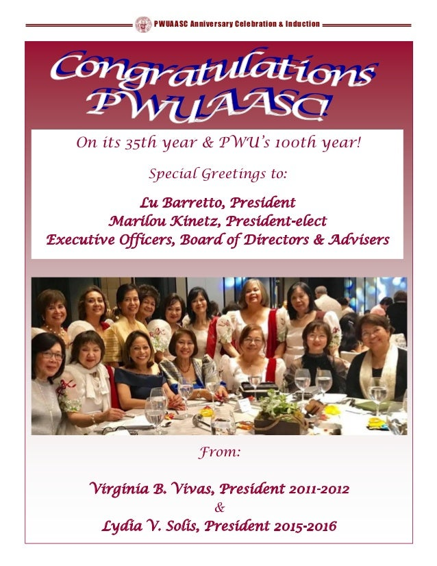 PWUAASC Anniversary Celebration & Induction On its 35th year & PWU's 100th year! Special Greetings to: Lu Barretto, Presid...