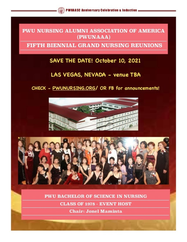 PWUAASC Anniversary Celebration & Induction 1 PWU NURSING ALUMNI ASSOCIATION OF AMERICA (PWUNAAA) FIFTH BIENNIAL GRAND NUR...