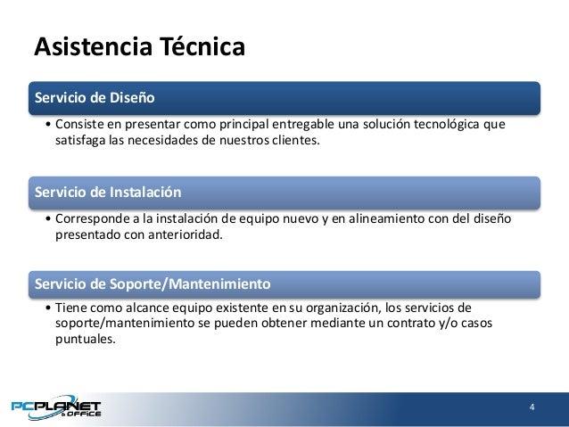 Asistencia Técnica Servicio de Diseño • Consiste en presentar como principal entregable una solución tecnológica que satis...