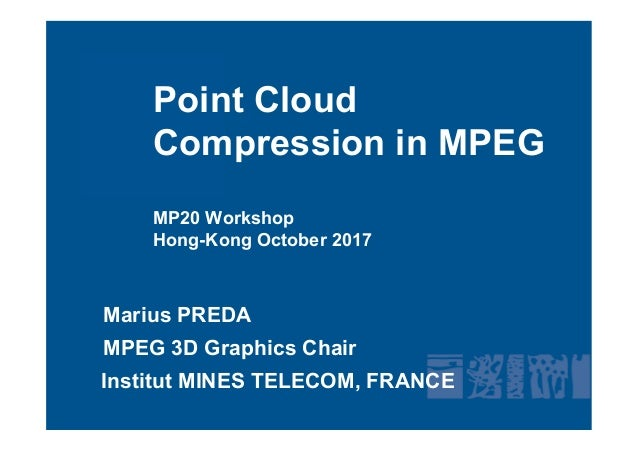 Point Cloud Compression in MPEG