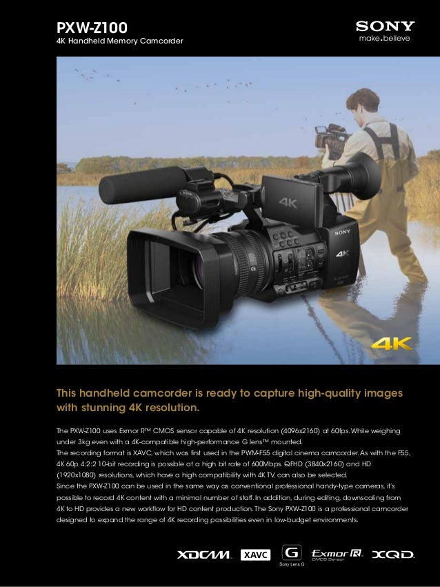 PXW-Z100 4K Handheld Memory Camcorder This handheld camcorder is ready to capture high-quality images with stunning 4K res...