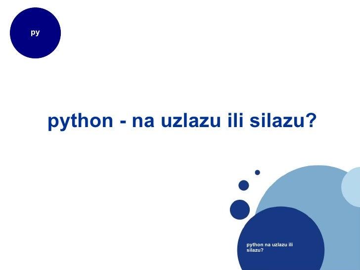 python - na uzlazu ili silazu?
