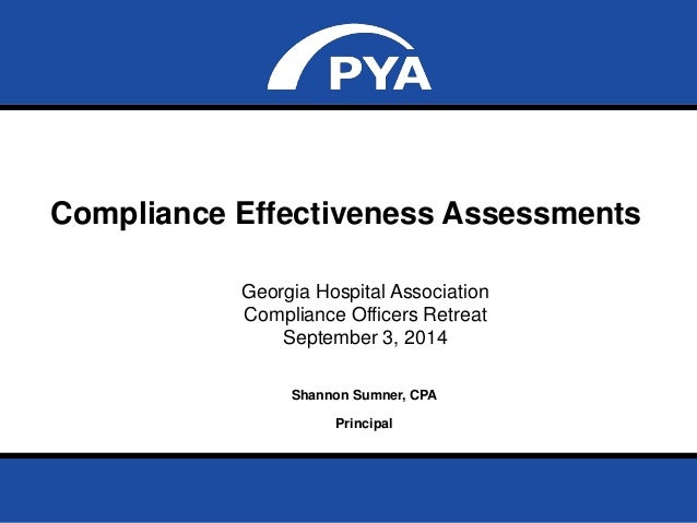 Compliance Effectiveness Assessments  Page 0  September 3, 2014  Georgia Hospital Association  Compliance Officers Retreat...