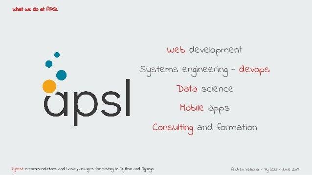 PyBCN - Pytest: recomendaciones, paquetes básicos para testing en Python y Django Slide 3