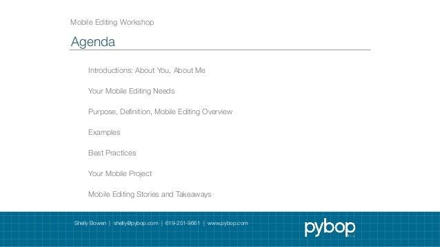 Pybop Mobile Editing Best Practices Workshop Slide 2