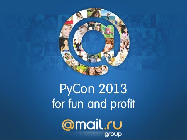 PyCon 2013for fun and profit