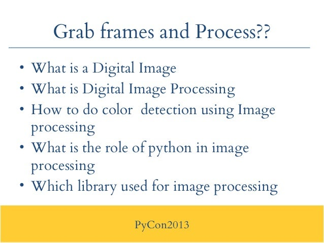 Pycon2013 : Application of Python in Robotics