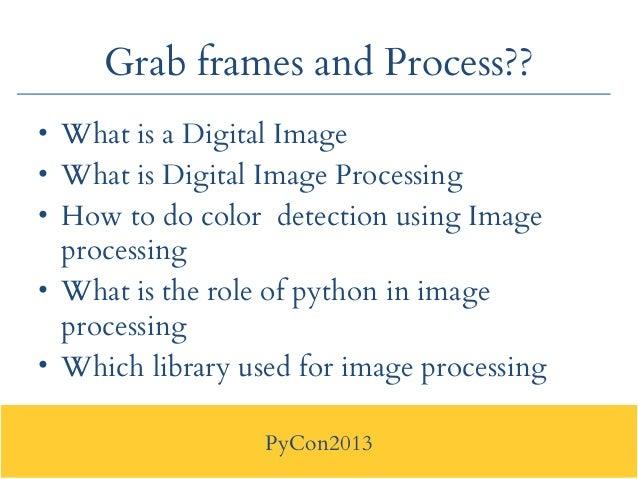 Pycon2013 : Application of Python in Robotics