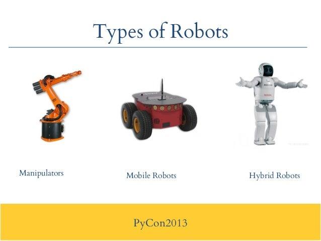 Pycon2013   Application Of Python In Robotics