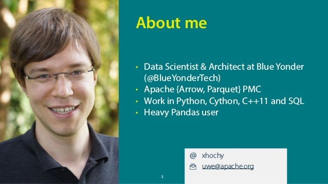 PyConDE / PyData Karlsruhe 2017 – Connecting PyData to other Big Data Landscapes using Arrow and Parquet Slide 2