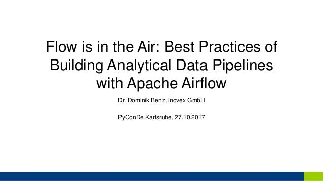 Flow is in the Air: Best Practices of Building Analytical