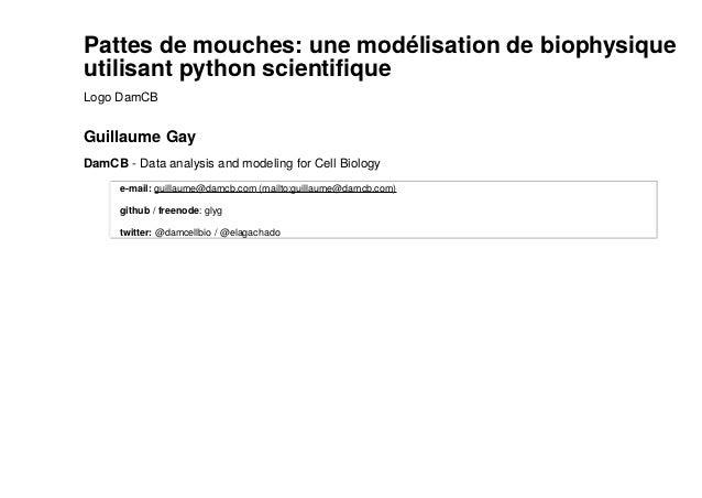 Pattes de mouches: une modélisation de biophysique  utilisant python scientifique  Logo DamCB  Guillaume Gay  DamCB - Data...