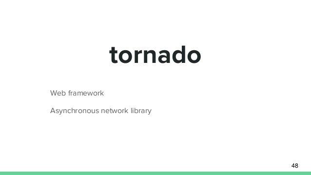 tornado Web framework Asynchronous network