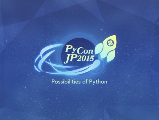 PyCon JP 2015 Closing