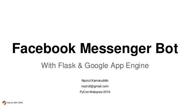 Facebook Messenger Bot with Flask & Google App Engine
