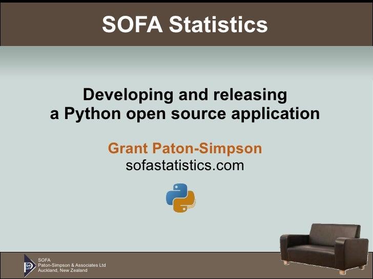 SOFA Paton-Simpson & Associates Ltd Auckland, New Zealand SOFA Statistics Developing and releasing a Python open source ap...