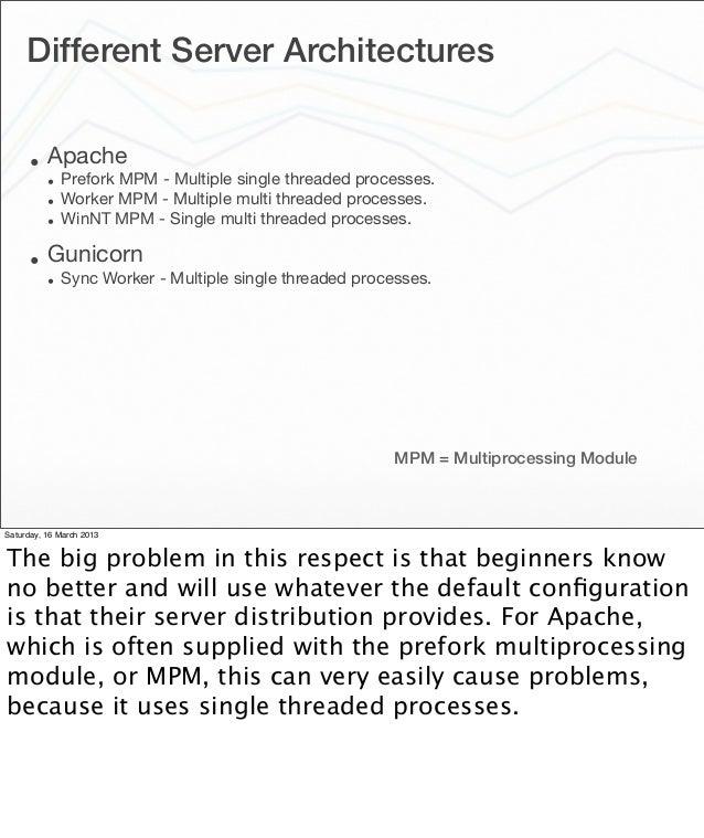 PyCon US 2013 Making Apache suck less for hosting Python web applicat…