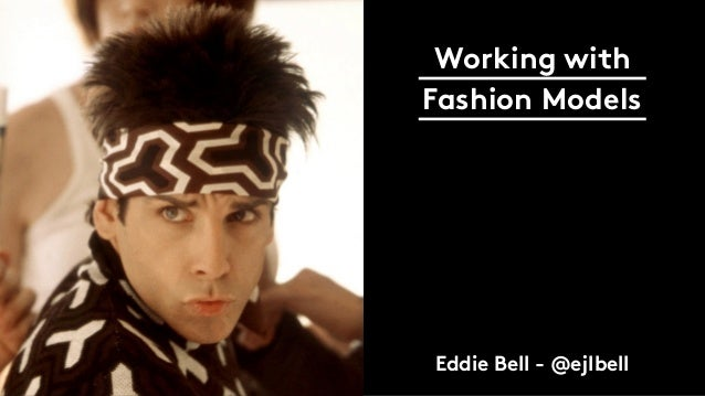 Working with Fashion Models Eddie Bell - @ejlbell