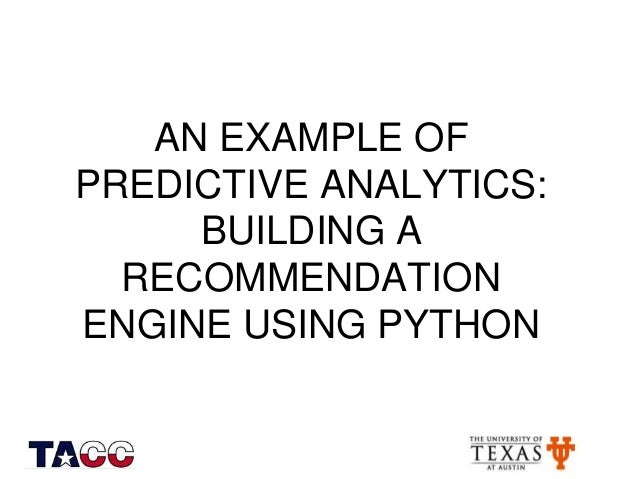 an example of predictive analytics building a recommendation engine using python
