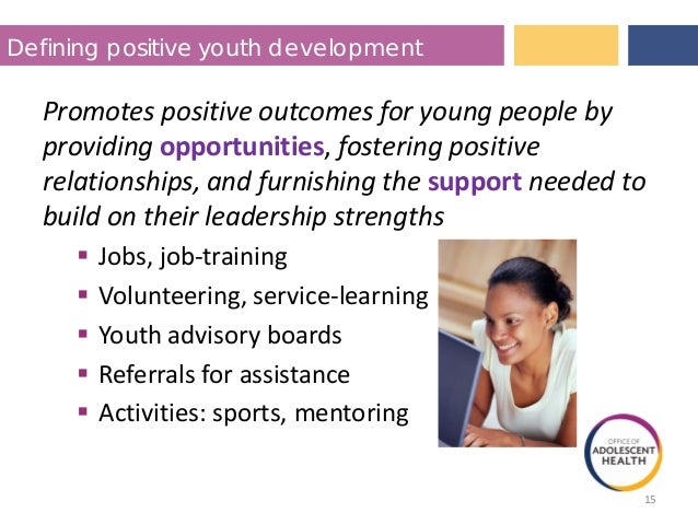 Positive Youth Development and Teen Pregnancy Prevention ...