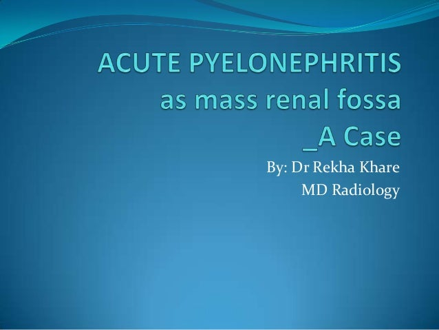 By: Dr Rekha Khare MD Radiology
