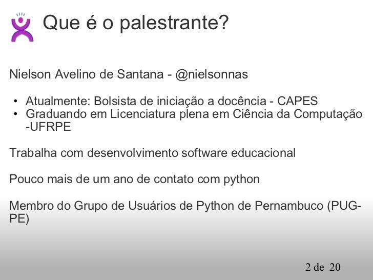 Pyjamas: Uma Ferramenta Pythônica para Web Slide 2