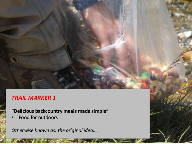 """TRAIL MARKER 1""""Delicious backcountry meals made simple""""• Food for outdoorsOtherwise known as, the original idea…."""