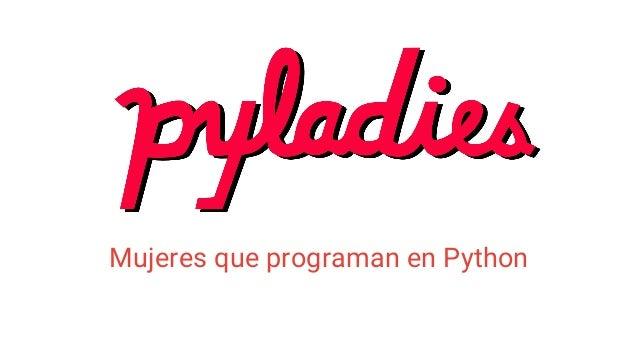 Mujeres que programan en Python