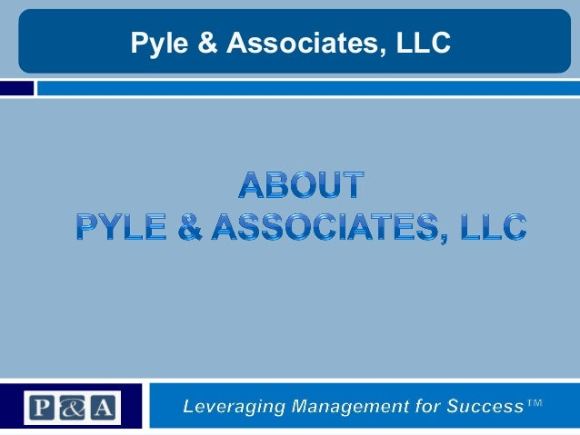 Pyle & Associates, LLC