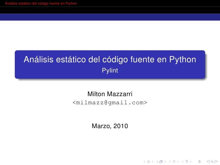 Análisis estático del código fuente en Python                Análisis estático del código fuente en Python                ...