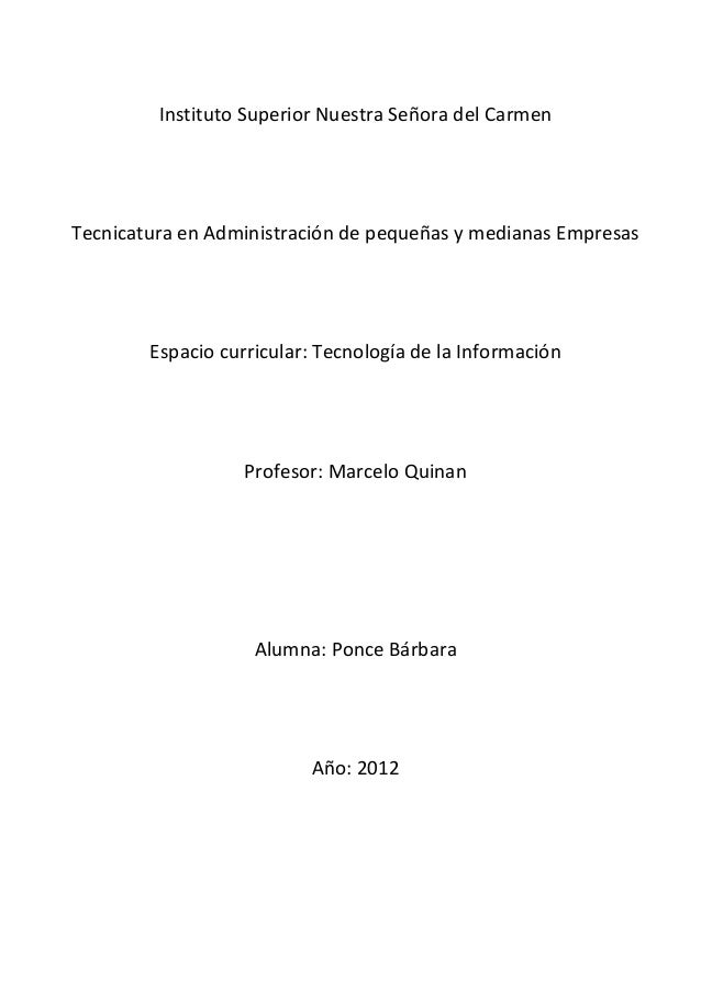Instituto Superior Nuestra Señora del CarmenTecnicatura en Administración de pequeñas y medianas Empresas        Espacio c...