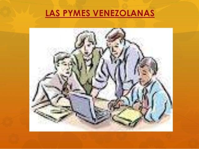LAS PYMES VENEZOLANAS
