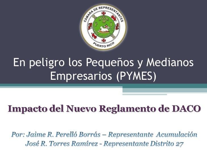 En peligro los Pequeños y Medianos       Empresarios (PYMES)