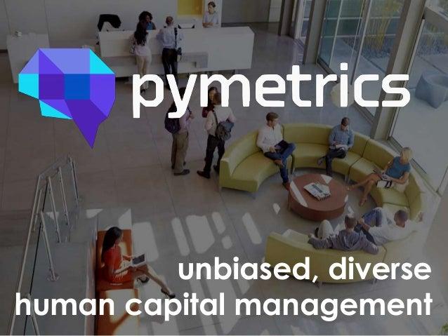 unbiased, diverse human capital management
